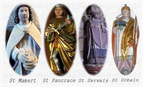 Mamert, Pancrace, Servais sont les trois saints de Glace, mais Saint-Urbain  les tient tous dans sa main. - Juvelize - Moselle