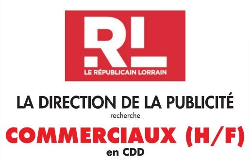 Le Republicain Lorrain Recherche Des Commerciaux H F En Cdd